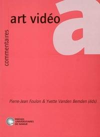 ART VIDEO - ETAT DES LIEUX A L'AUBE DU XXIEME SIECLE