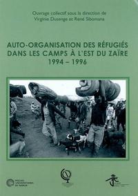 AUTO-ORGANISATION DES REFUGIES DANS LES CAMPS A L'EST DU ZAIRE: 1994-1996