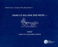 DANS LE SILLAGE DES MOTS... EVOQ, LOGICIEL DE CARTOGRAPHIE COGNITIVE