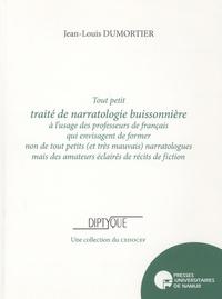 TOUT PETIT TRAITE DE NARRATOLOGIE BUISSONNIERE