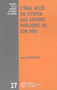 L'EGAL ACCES DU CITOYEN AUX AFFAIRES PUBLIQUES DANS SON PAYS