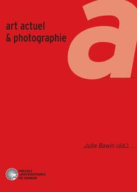 ART ACTUEL ET PHOTOGRAPHIE