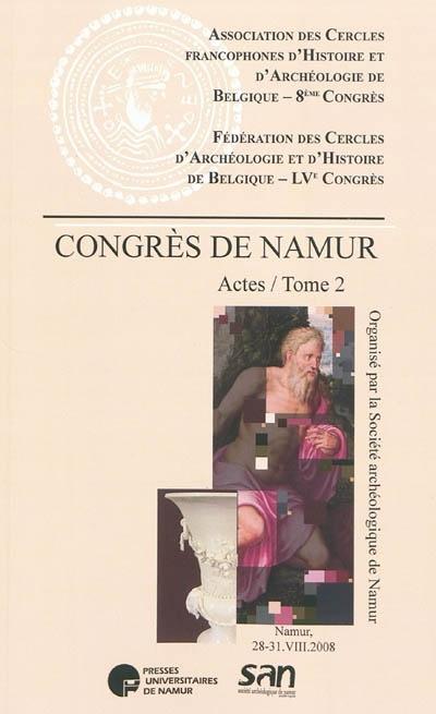 8 CONGRES DE L ASSOCIATION DES CERCLES FRANCOPHONES D HISTOIRE ET D ARCHEOLOGIE DE BELGIQUE ....