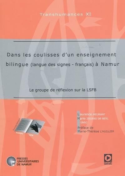 DANS LES COULISSES D'UN ENSEIGNEMENT BILINGUE (LANGUE DES  SIGNES - FRANCAIS) A NAMUR