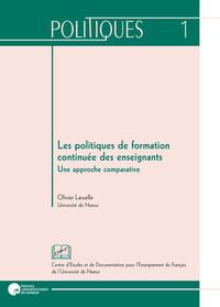LES POLITIQUES DE FORMATION CONTINUEE DES ENSEIGNANTS