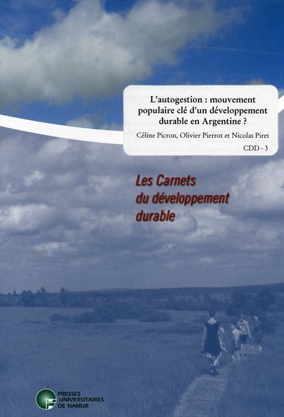 L'AUTOGESTION: UN MOUVEMENT POPULAIRE CLE D'UN DEVELOPPEMENT DURABLE EN ARGENTINE?