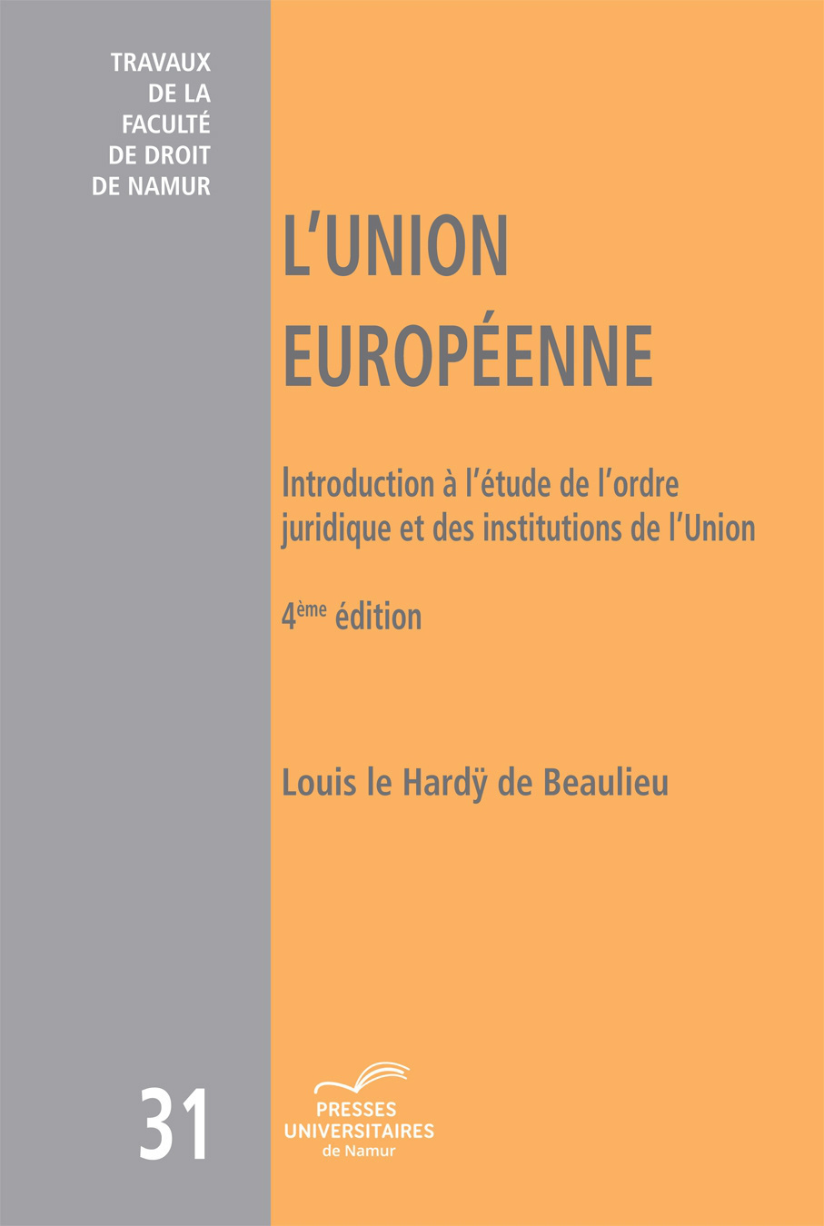 L'UNION EUROPEENNE - 4E EDITION