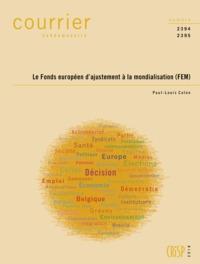 CH2394-2395-LE FONDS EUROPEEN D'AJUSTEMENT A LA MONDIALISATION