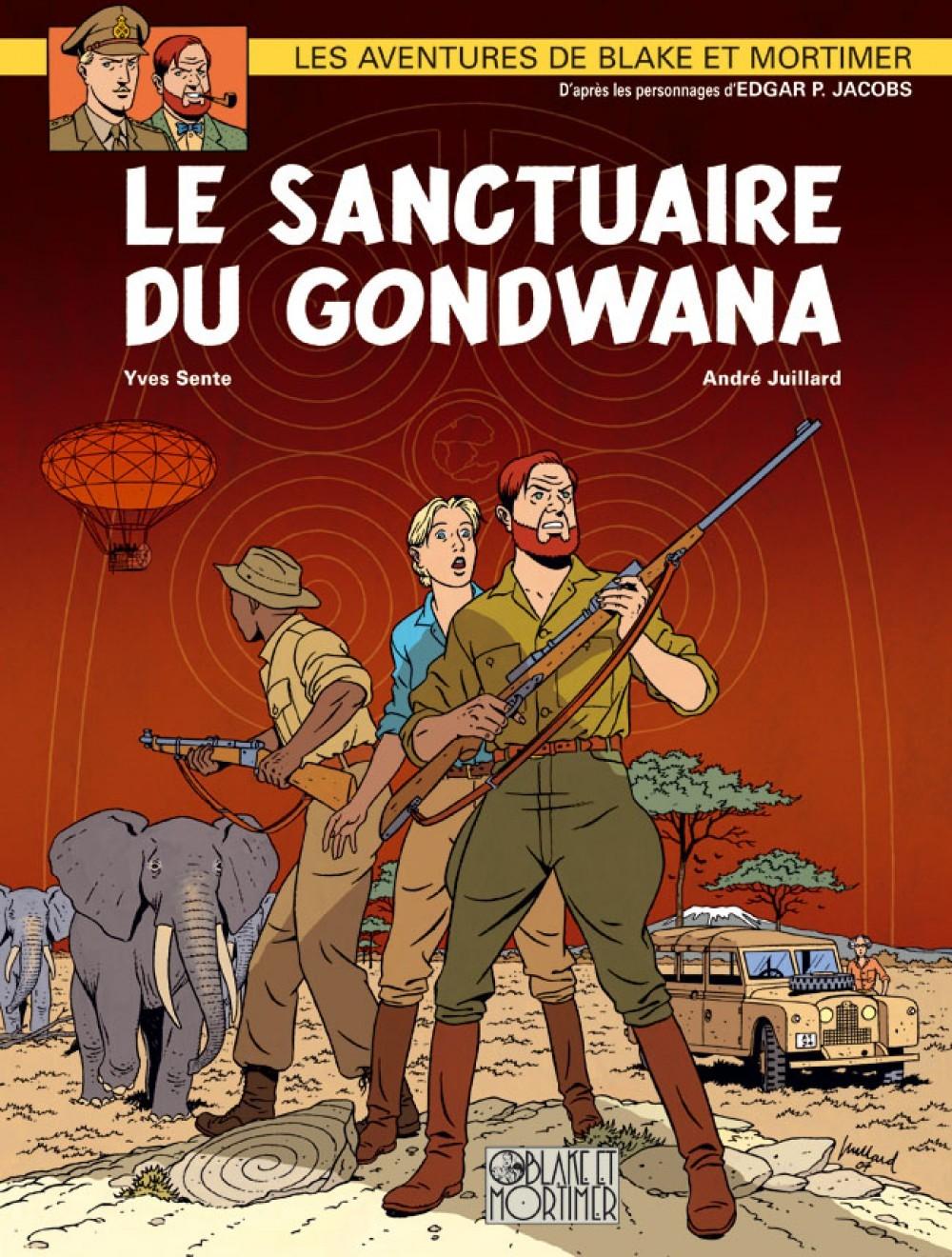 BLAKE & MORTIMER T18 LE SANCTUAIRE DE GONDWANA