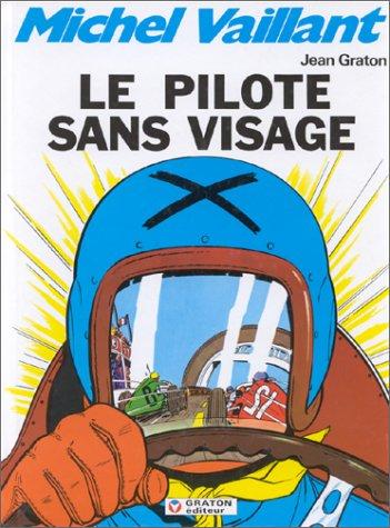 MICHEL VAILLANT - T2 - PILOTE SANS VISAGE (LE)