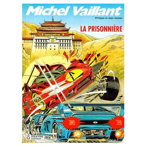 MICHEL VAILLANT - T59 - PRISONNIERE (LA)
