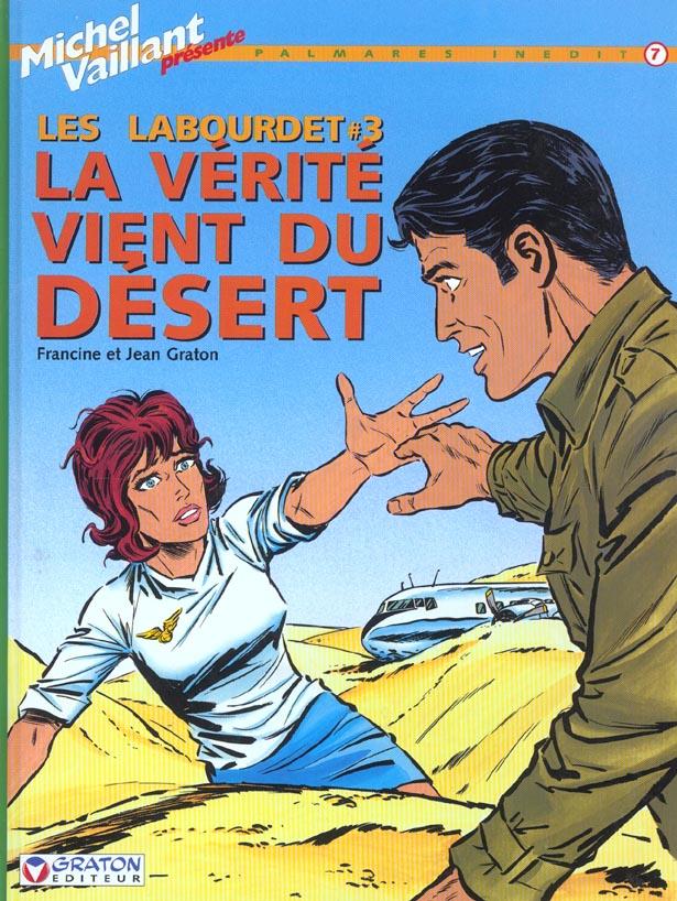 MICHEL VAILLANT(PALMARES INEDI - T7 - LABOURDET - LA VERITE VIENS DU DESERT (LES)