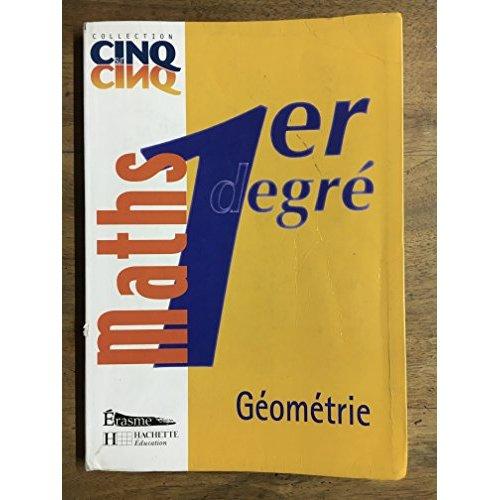 CINQ SUR CINQ MATHS 1ER DEGRE GEOMETRIE - LIVRE DE L'ELEVE