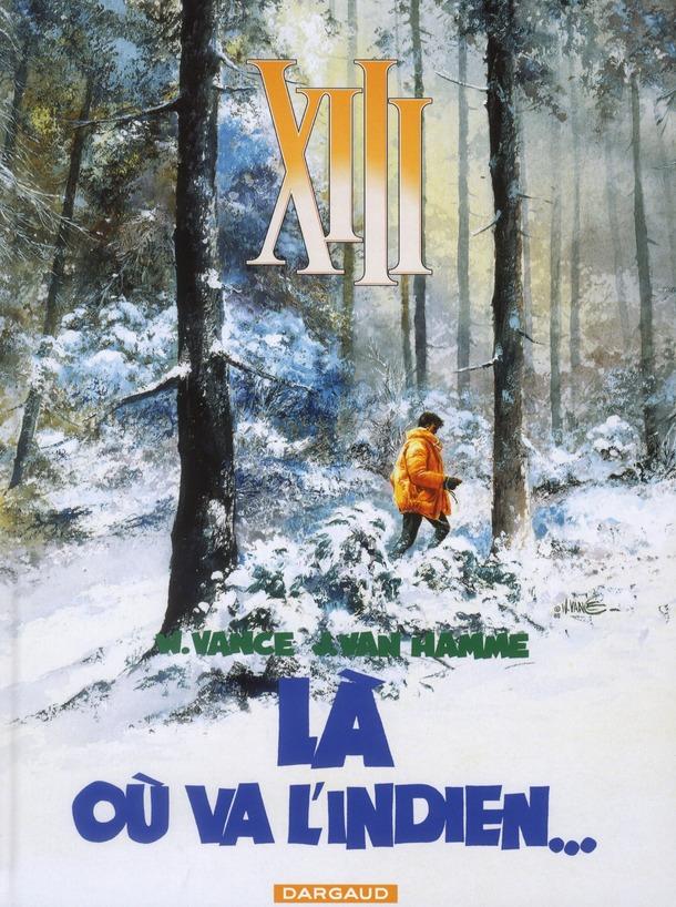 TREIZE (XIII) T2 LA OU VA L'INDIEN