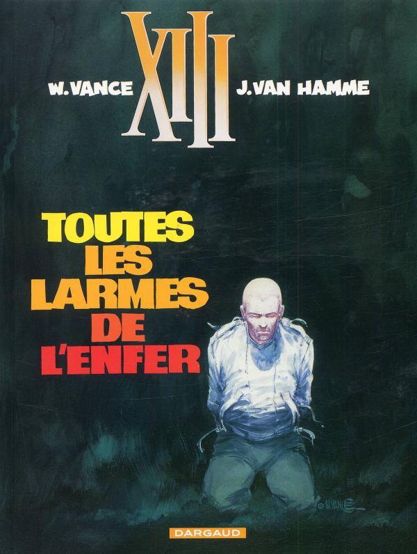 TREIZE (XIII) T3 TOUTES LES LARMES DE L'ENFER