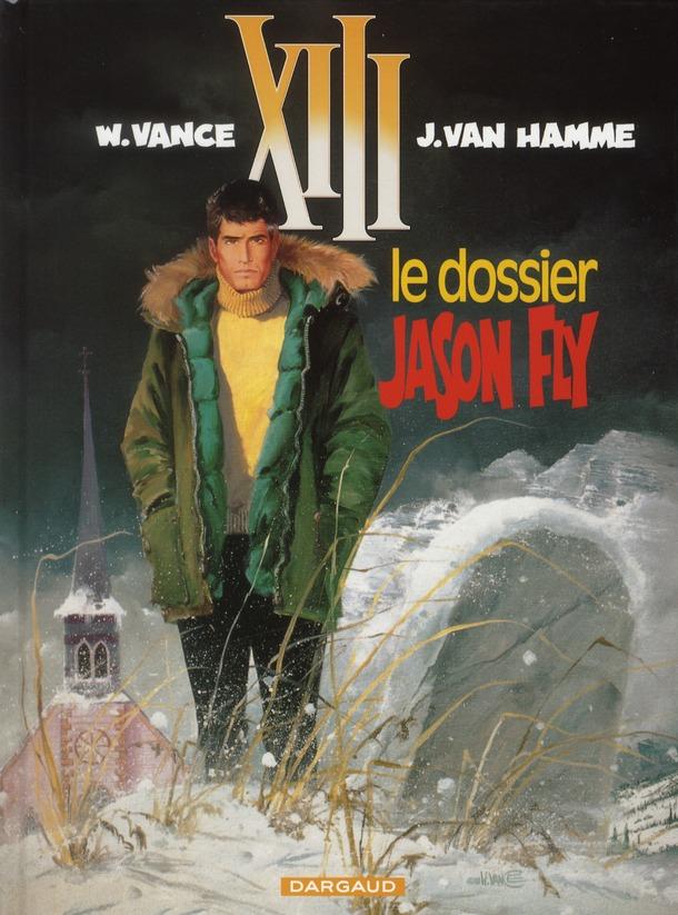 TREIZE (XIII) - T6 - LE DOSSIER JASON FLY