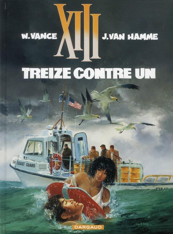 TREIZE (XIII) T8 TREIZE CONTRE UN