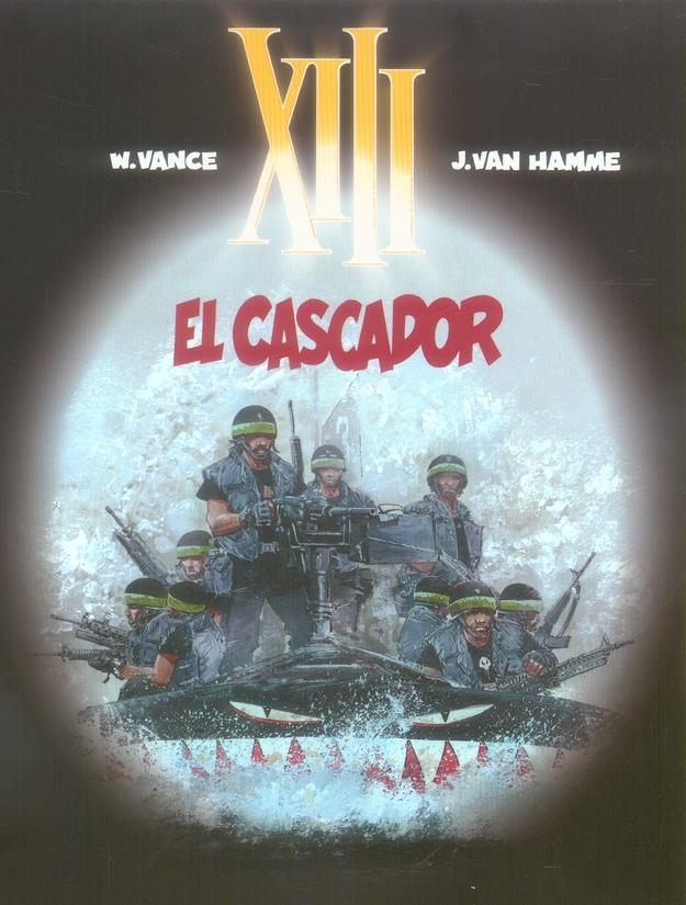 TREIZE (XIII) T10 EL CASCADOR