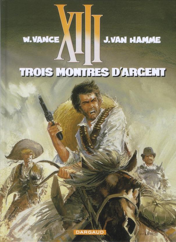 TREIZE (XIII) T11 TROIS MONTRES D'ARGENT