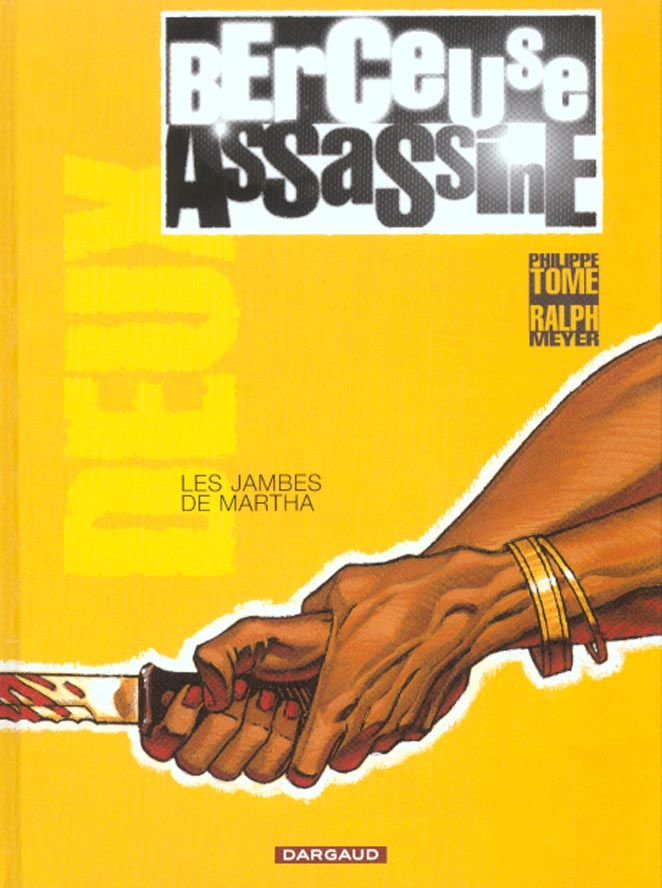BERCEUSE ASSASSINE T2 LES JAMBES DE MARTHA