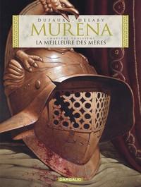 LA MEILLEURE DES MERES - MURENA - T3