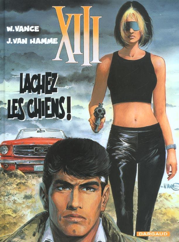 TREIZE (XIII) - T15 - LACHEZ LES CHIENS !