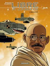 LIBRE A JAMAIS T3 REVELATION