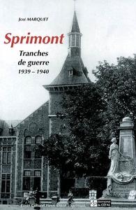 SPRIMONT : TRANCHES DE GUERRE (1939-1940)