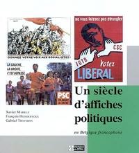 UN SIECLE D'AFFICHES POLITIQUES EN BELGIQUE FRANCOPHONE