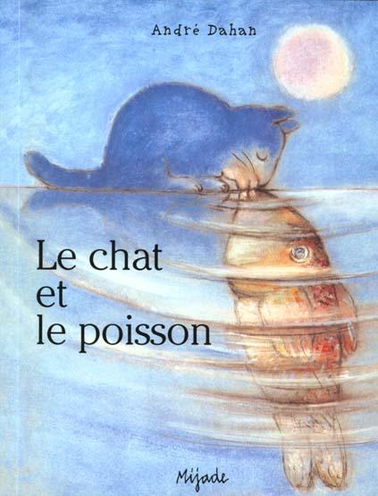 CHAT ET LE POISSON (LE)