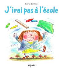 J'IRAI PAS A L ECOLE (ALBUM)