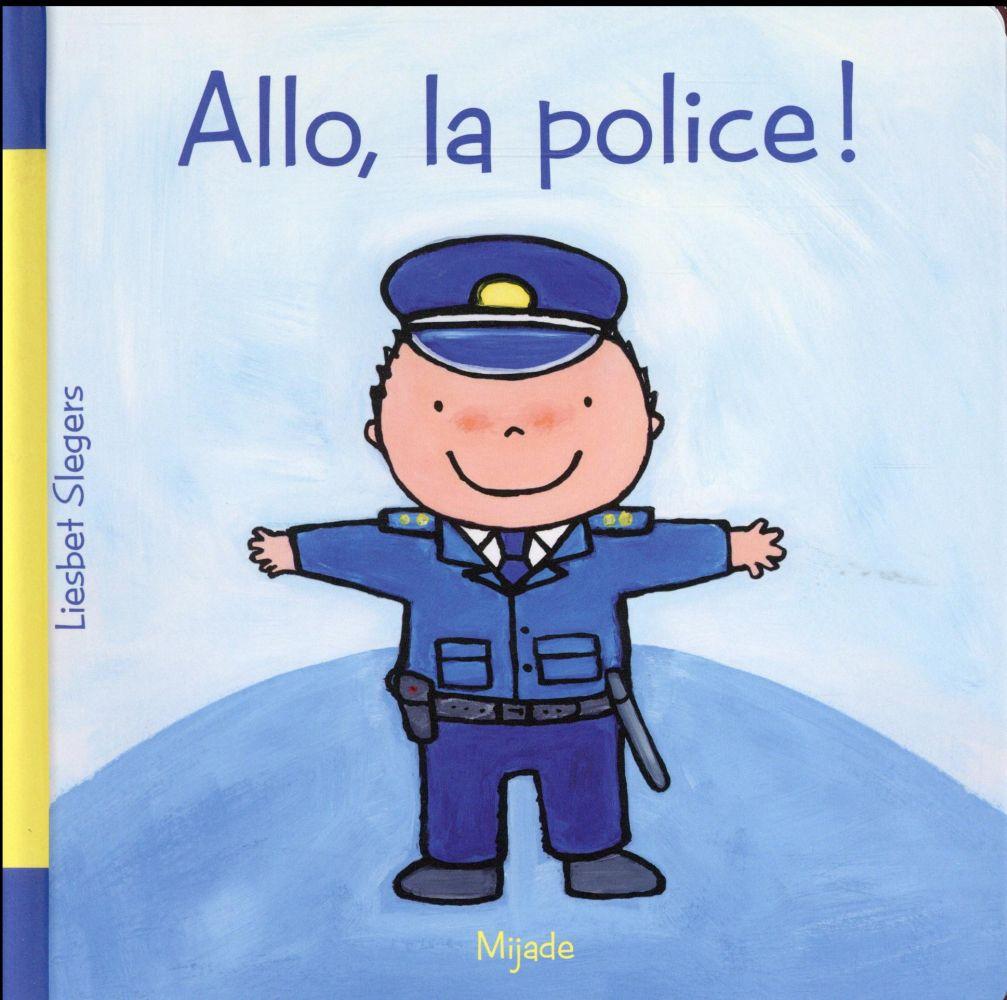 ALLO LA POLICE !