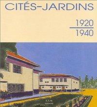 CITES-JARDINS. 1920-1940