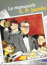 LE MANUSCRIT DE E.P. JACOBS