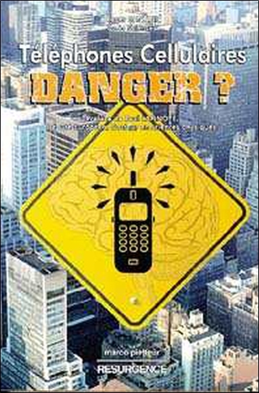 TELEPHONES CELLULAIRES. DANGER ?