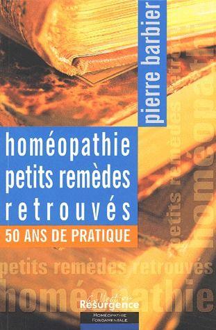 HOMEOPATHIE - PETITS REMEDES RETROUVES
