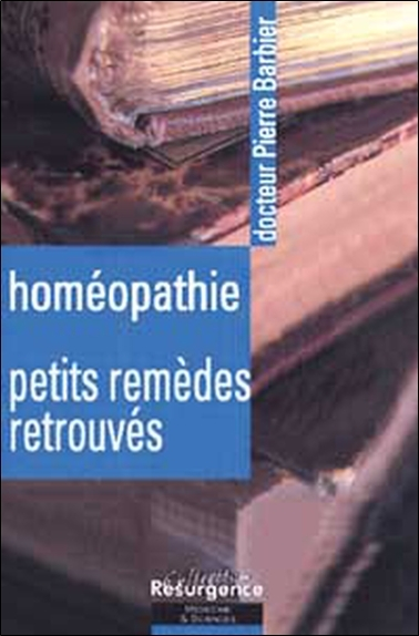 HOMEOPATHIE - PETITS REMEDES RETROUVES