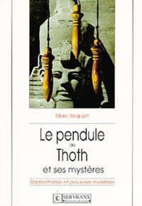 PENDULE DE THOTH ET SES MYSTERES