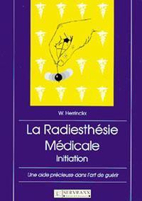 RADIESTHESIE MEDICALE