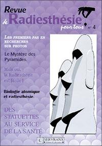 RADIESTHESIE POUR TOUS - VOLUME 4