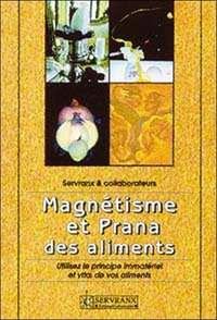 MAGNETISME ET PRANA DES ALIMENTS
