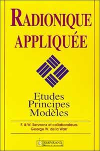 RADIONIQUE APPLIQUEE - ETUDES. PRINCIPES