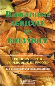RADIESTHESIE AGRICOLE ET BOTANIQUE