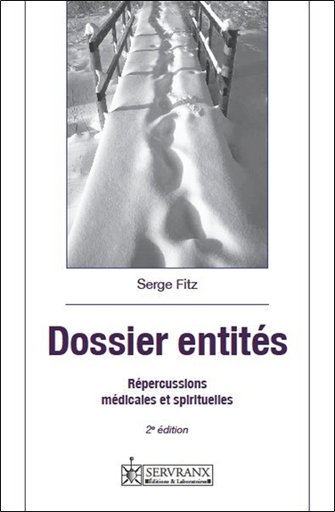 DOSSIER ENTITES - REPERCUSSIONS MEDICALES ET SPIRITUELLES