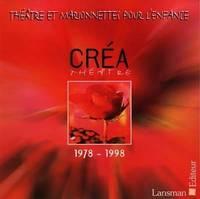 THEATRE ET MARIONNETTES POUR L'ENFANCE 1978-1998