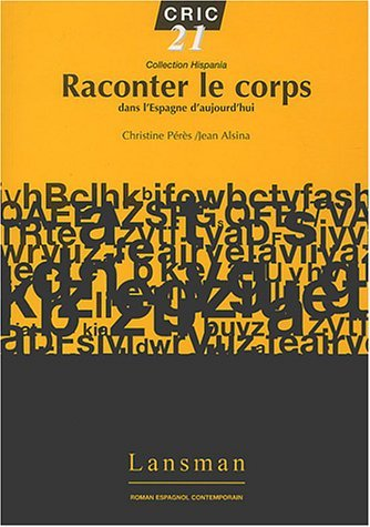 RACONTER LE CORPS