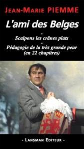 L AMI DES BELGES - SCALPONS LES CRANES PLATS