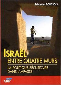 ISRAEL ENTRE QUATRE MURS