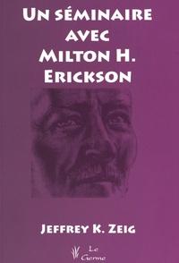 UN SEMINAIRE AVEC MILTON H. ERICKSON