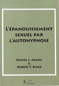 L EPANOUISSEMENT SEXUEL PAR L AUTOHYPNOS